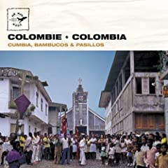 Colombie - Colombia: Cumbia, Bambucos & Pasillos