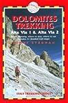 Dolomites Trekking - AV1 & AV2: Italy...