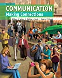img - for Communication: Making Connections Plus NEW MyCommunication Lab with eText -- Access Card Package (9th Edition) book / textbook / text book