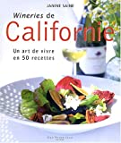 Californie, un art de vivre en 50 recettes