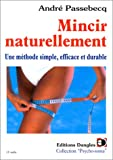Mincir naturellement