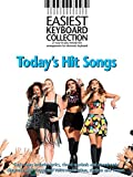 Easiest Keyboard Collection: Today's Hit Songs [Piano and Chords]