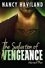 The Salvation of Vengeance (Wanted Men Book 2)