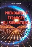 echange, troc Sylvie Simon - Phénomènes étranges du surnaturel