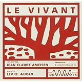 Le Vivant (Livre Audio)