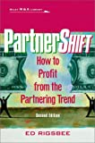 Partnershift:how to profit from the partnering trend