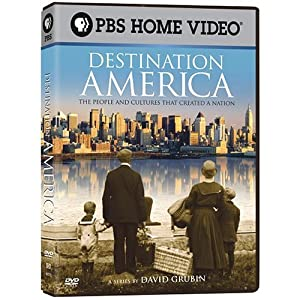 Destination America : [the People and Cultures That Created a Nation]