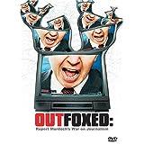 Outfoxed - Rupert Murdoch's War on Journalism ~ Douglas Cheek