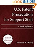 U.S. Patent Prosecution for Support S...