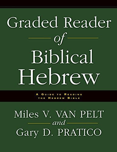 Graded Reader of Biblical Hebrew: A Guide to Reading the Hebrew Bible PDF