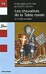 Les Chevaliers de la Table ronde : Un mythe europ�en par Doudet
