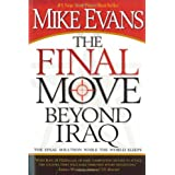 The Final Move Beyond Iraq: The Final Solution While the World Sleeps ~ Mike Evans