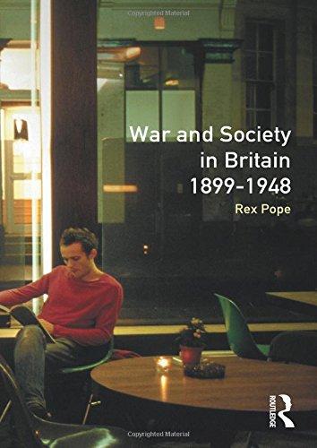 War and Society in Britain 1899-1948 (Seminar Studies)