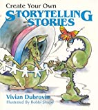 img - for Create Your Own Storytelling Stories book / textbook / text book