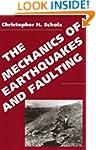 The Mechanics of Earthquakes and Faul...