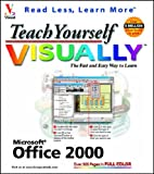 Teach Yourself Microsoft Office 2000 VISUALLY (Teach Yourself Visually) (0764560514) by Maran, Ruth
