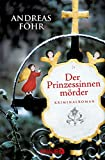 Image de Der Prinzessinnenmörder: Kriminalroman (Ein Wallner & Kreuthner - Krimi)
