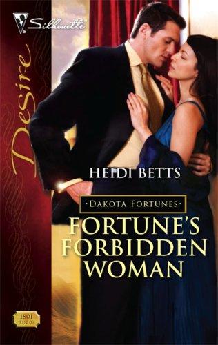 Image of Fortune's Forbidden Woman (Silhouette Desire) (The Dakota Fortunes #6)