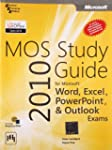 Mos 2010 Study Guide For Ms Word, Exc...