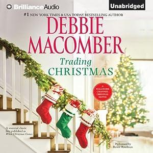 Trading Christmas | [Debbie Macomber]