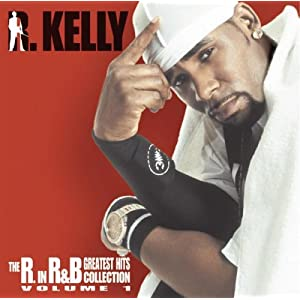 R. Kelly -  The R. In R&B Collection Vol. 1(Bonus CD)