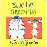 Blue Hat, Green Hatby Sandra Boynton