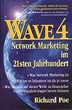 WAVE 4. Network Marketing im 21sten Jahrhundert title=