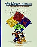 Walt Disney World: A Magical Year By Year Journey