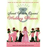 The Sweet Potato Queens' Wedding Planner/Divorce Guide ~ Jill Conner Browne