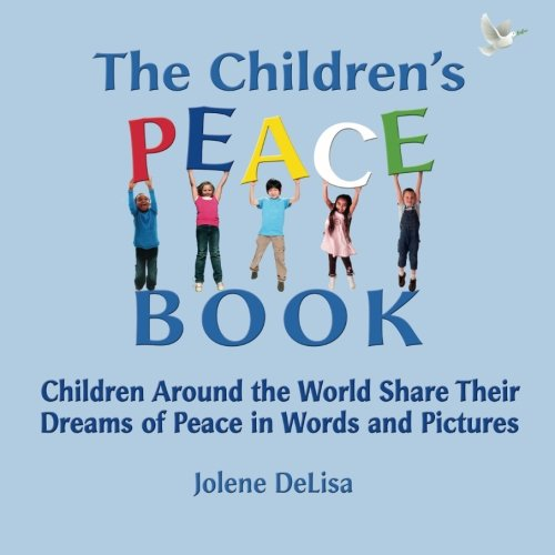 The Children's Peace Book: Children Around the World