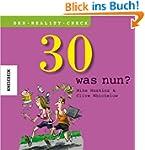 30 - was nun ? Ein Geschenkbuch zum 3...