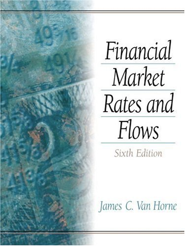 Financial Market Rates and Flows (6th Edition)