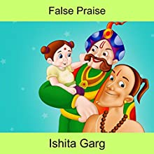 False Praise Audiobook by Ishita Garg Narrated by John Hawkes