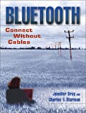 Bluetooth: Connect Without Cables