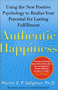 "Cover of ""Authentic Happiness: Using the ..."