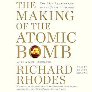 The Making of the Atomic Bomb Audiobook