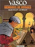 echange, troc Gilles Chaillet - Vasco, tome 16 : Mémoires de voyages