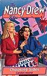 Choosing Sides (Nancy Drew Files)