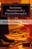 Sessions:  Memoirs of a Psychotherapist