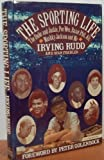 img - for The Sporting Life: The Duke and Jackie, Pee Wee, Razor Phil, Ali, Mushky, Jackson, and Me book / textbook / text book