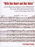 img - for 'With One Heart and One Voice': A Core Repertory of Hymn Tunes Published for Use in the Methodist Episcopal Church, 1808-1878 (Drew University Studies in Liturgy) book / textbook / text book