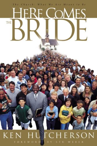 Here Comes the Bride: The Church: What We Are Meant to Be