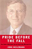 img - for Pride Before the Fall: The Trials of Bill Gates and the End of the Microsoft Era book / textbook / text book
