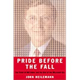 Pride Before the Fall: The Trials of Bill Gates and the End of the Microsoft Era ~ John Heilemann