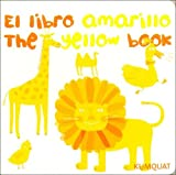 El Libro Amarillo/The Yellow Book