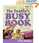 The Toddler's Busy Book: Toddler's Bu...