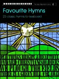 Various Easy Keyboard Library: Favourite Hymns (Voice and Keyboard)