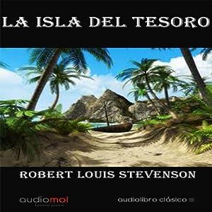 La isla del tesoro [Treasure Island] | [Robert Louis Stevenson]