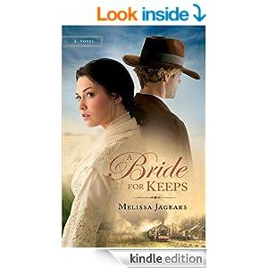 Bride for Keeps, A (Unexpected Brides Book #1): A novel (An Unexpected Brides Novel)