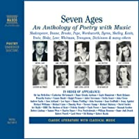 Seven Ages: An Anthology of Poetry with Music  by William Shakespeare, Emily Dickinson, Ted Hughes Narrated by Ralph Fiennes, Dame Judi Dench